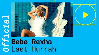 Bebe Rexha – Last Hurrah (Lyric Video) [Deutsche Lyrics]