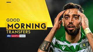 Will Bruno Fernandes force Man United transfer?    Good Morning Transfers   with Jermaine Pennant