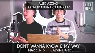 Don't Wanna Know by Maroon 5 and My Way by Calvin Harris | Alex Aiono Mashup ft Conor Maynard