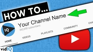 How To Change Your YouTube Channel Name 2020 - Complete Guide