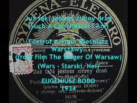 Poland 1934: Hot foxtrot by Eugeniusz Bodo - Już taki jestem zimny drań