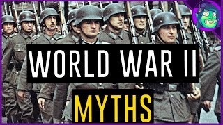 10 World War II MythsMisconceptions   WW2 History