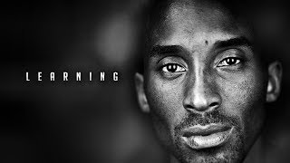 THE MIND OF KOBE BRYANT - LEARNING