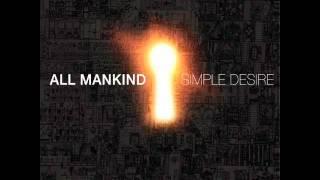 All Mankind - Simple Desire