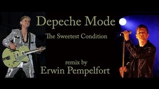 Depeche Mode  THE SWEETEST CONDITION  remix )