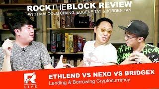 ETHLend vs Nexo vs BridgeX - Lending & Borrowing Cryptocurrency
