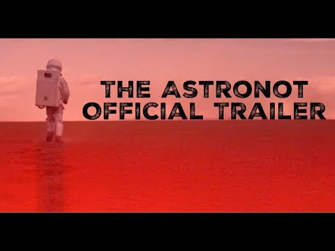 The Astronot – Trailer