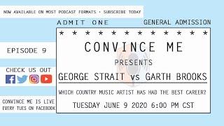 Episode 9 - Garth Brooks v George Strait