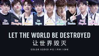 TRAINEE 18 - Let the World Be Destroyed Cover (Idol Producer Audition) [ENG/中文 Lyrics]