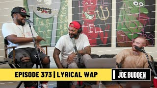 The Joe Budden Podcast - Lyrical Wap