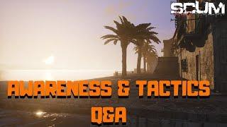 SCUM Awareness And Tactics - Developer Video