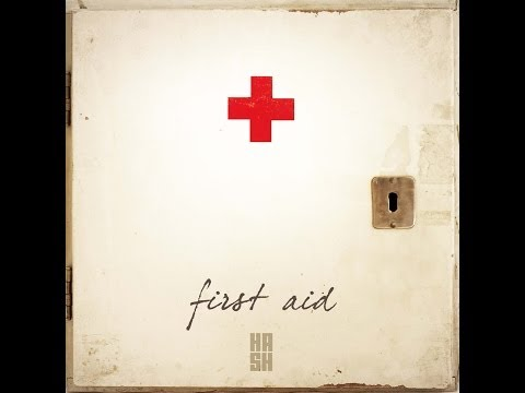 HASH - First Aid full HD with lyrics