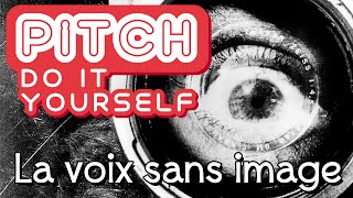 Pitch Do It Yourself N°1 ( écrit )