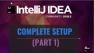 Intellij IDEA Tutorial: Complete Setup (Part 1)