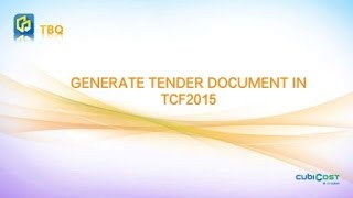 TCF-3 Generate Tender Document in TCF2015