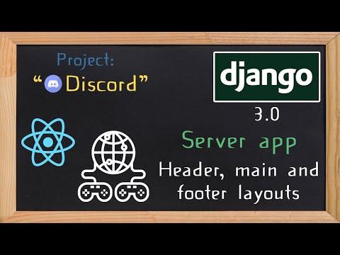 Django and ReactJS together - Server app header main and footer layouts | 12 thumbnail