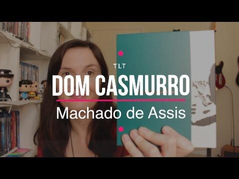 Dom Casmurro (Machado de Assis) | Tatiana Feltrin
