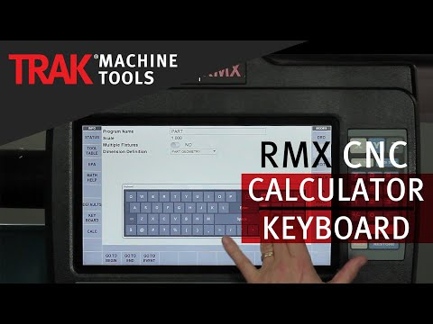 Calculator & Keyboard | ProtoTRAK RMX CNC | Overview