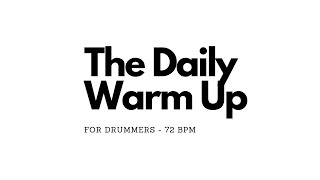 The Daily Warm Up - 72BPM
