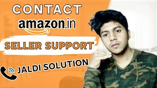 How to contact Amazon Seller Support Best way to Slove your problem