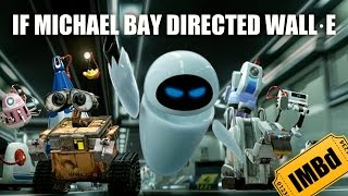 If Michael Bay directed WALL·E