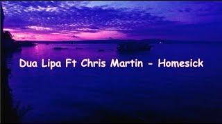 Dua Lipa Ft Chris Martin - Homesick (lyrics With Indonesian Sub)