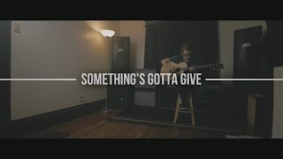 All Time Low - Something's Gotta Give (COVER)
