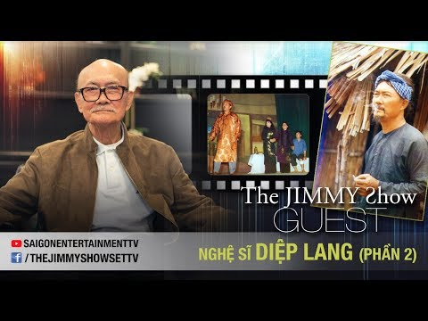 The Jimmy Show | Nghệ sĩ Diệp Lang - Phần 2 | SET TV www.setchannel.tv