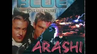 Eiffel 65 vs Beatzlam - Blue vs Arashi (Beatzlam Mashup)
