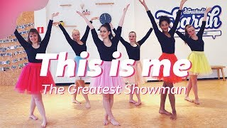 THIS IS ME   Keala Settle | THE GREATEST SHOWMAN | Dance Video | Choreography