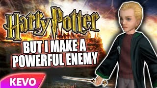 Harry Potter RP but I make a powerful enemy
