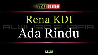 Karaoke Rena KDI - Ada Rindu (Regea PLO)