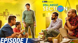 Still About Section 377 | Episode 1 | Welcome to the Village