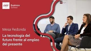 MESA REDONDA: Tecnología y empleo