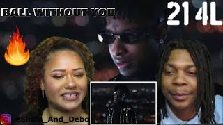 21 SAVAGE   BALL WO YOU (OFFICIAL VIDEO) REACTION!!!