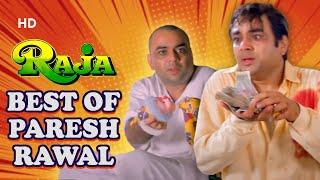 Best Scenes Of Paresh Rawal - Raja Movie - Sanjay Kapoor
