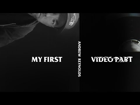 Andrew Reynolds - My First Video Part