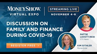 Discussion on Family and Finance During Covid-19 with Kim Githler and Pattie Lovett-Reid