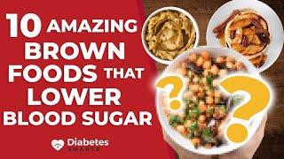 10 Amazing Brown Foods That Lower Blood Sugar