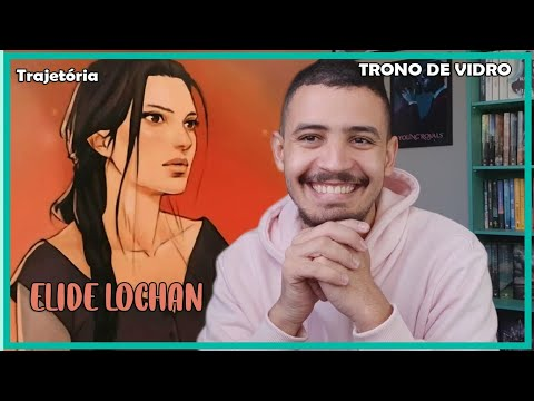 Quem é Elide Lochan? | Patrick Rocha (Trono de Vidro #03)