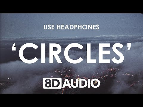 Post Malone - Circles (8D AUDIO) 🎧