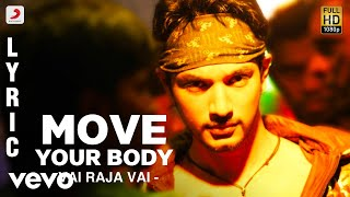 Vai Raja Vai - Move Your Body Lyric