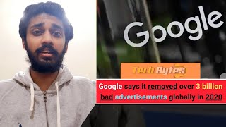 Google says it removed over 3 billion bad advertisements globally in 2020 | TECHBYTES