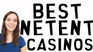 Best NetEnt Casinos | Best Online Casinos | Top Online Casinos