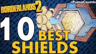 Top 10 Best Shields in Borderlands 2 #PumaCounts