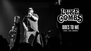 Luke Combs   Does To Me Feat Eric Church