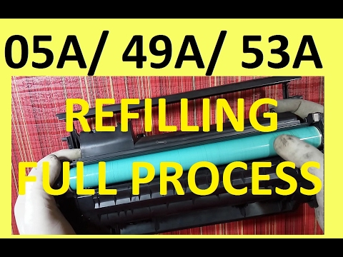 How to refill laser printer HP cartridges HP 05A, 49A, 53A international standards...