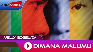 Download lagu Melly Goeslaw Dimana Malu Mu Mp3