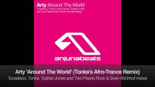 Arty - Around The World (Tonka's Afro-Trance Remix)