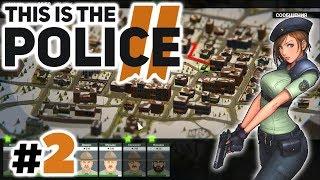 Как не провалиться в первые два дня на должности помощника шерифа #2 - This Is the Police 2